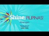 Shine, PILIPINAS!: Soon on ABS-CBN!
