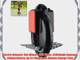 Electric Unicycle 'Uni-Wheel' - 350 Watts 35000mAh Samsung Lithium Battery Up To 20km/h 90