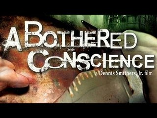 Full Horror Movie - A Bothered Conscience