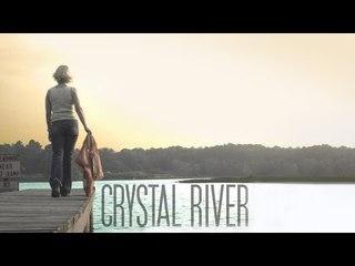 Crystal River - Full Length Movie
