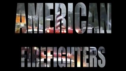 American Firefighters - Full Length Documentary about firefighters' daily life