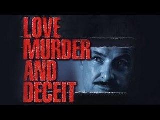 Love, Murder And Deceit - Full Drama Movie