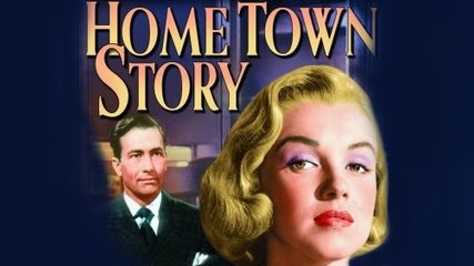 Full Classic & Drama Movie - Home Town Story with Marilyn Monroe
