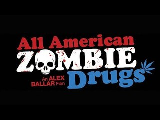 All American Zombie Drugs - Full Comedy Movie
