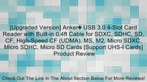 [Upgraded Version] Anker� USB 3.0 4-Slot Card Reader with Built-in 0.4ft Cable for SDXC, SDHC, SD, CF, High-Speed CF (UDMA), MS, M2, Micro SDXC, Micro SDHC, Micro SD Cards [Support UHS-I Cards] Review