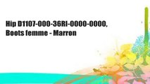 Hip D1107-000-36Rl-0000-0000, Boots femme - Marron