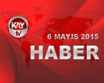 KAY TV 6 MAYIS 2015 ANA HABER