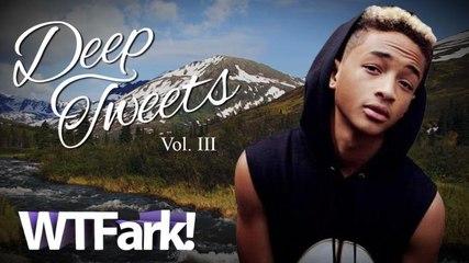 DEEP TWEETS (BY JADEN SMITH): Volume III