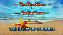 The Starfish Story - You can Make a Difference - Melik Duyar