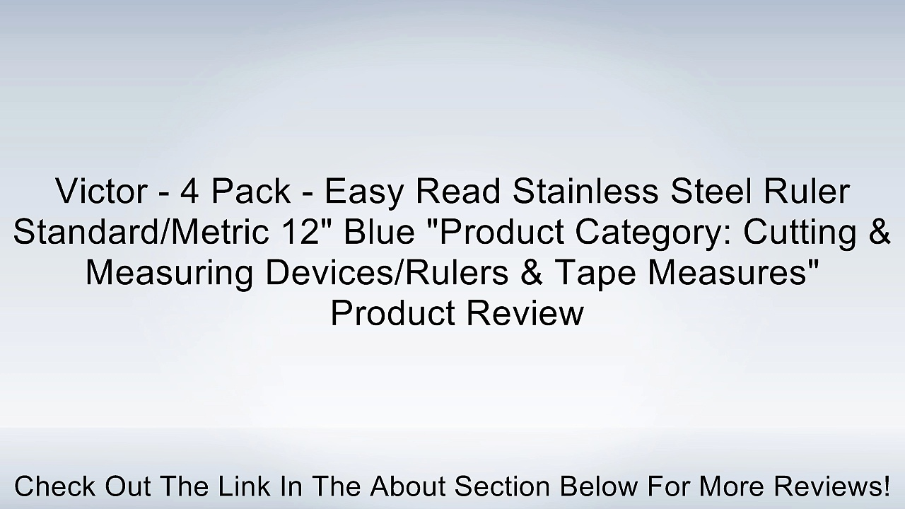 """Victor – 4 Pack – Easy Read Stainless Steel Ruler Standard/Metric 12″ Blue """"Product Category: Cutting & Measuring Devices/Rulers & Tape Measures"""" Review"""