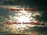Grzegorz Turnau - Rzeźbione Zmierzchem
