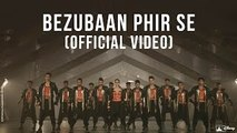 Bezubaan Phir Se (ABCD - Any Body Can Dance 2) HD Video Song