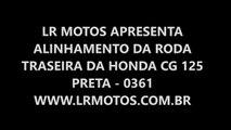 LR Motos -  Alinhamento de Roda de Moto - Traseira da Honda CG 125 Preta - 0361