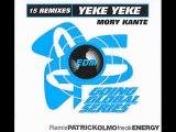 Mory Kante - Yeke Yeke (Remix Patrick Olmo) - May 2015
