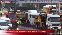 İstanbul'da metrobüs seferleri durdu!