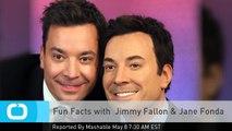 Fun Facts With Jimmy Fallon & Jane Fonda Fonda