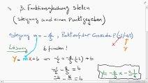 Lineare Funktionen: Teil 3 Funktionsgleichung mit Steigung und Punkt Stellen