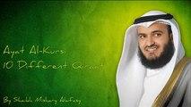 Ayat al Kursi In 10 Different Qiraat By Mishary Rashid Al Afasy