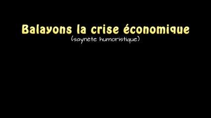 Balayons la crise économique (saynète humoristique)