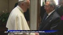 Raul Castro au Vatican pour remercier le pape François