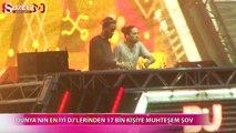 Dünya'nın en iyi DJ'lerinden muhteşem şov