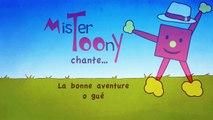 « La bonne aventure ô gué » (Version playback instrumental) - Mister Toony