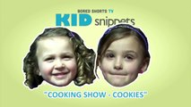 """Kid Snippets: """"Cooking Show - Cookies"""" (Imagined by Kids)"""