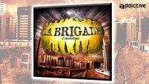 La Brigade - A toute La Brigade