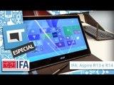 Acer Aspire R13 e Aspire R14: os novos híbridos da taiwanesa [Hands-on   IFA 2014]