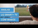 LG Smart+ TV com WebOS: o fim das Smart TVs com sistemas lentos e ineficientes [Análise]