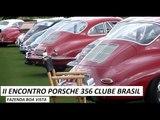 2º Encontro do Porsche 356 Clube Brasil: Fazenda Boa Vista (50 anos Porsche 911)