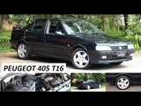 Garagem do Bellote TV: Peugeot 405 T16
