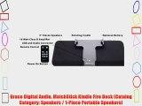 Grace Digital Audio MatchStick Kindle Fire Dock (Catalog Category: Speakers / 1-Piece Portable