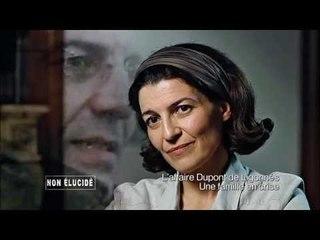Non élucidé - L'affaire Xavier Dupont de Ligonnès