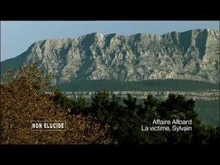 Non élucidé - L'affaire Sylvain Alloard