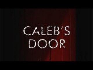 Caleb's Door - Thriller Movie