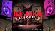 Dj John - Que calor [feat Dembow Zone] (Audio Officiel) [So Fresh Publishing]
