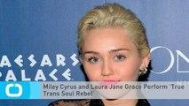 Miley Cyrus and Laura Jane Grace Perform 'True Trans Soul Rebel'