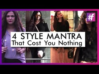4 Style Mantras That Cost You Nothing | Fashion-Bombay - By Sonu and Jasleen