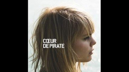Cœur de pirate - Fondu au noir [Version officielle]