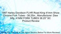 """1997 Harley Davidson FLHR Road King 41mm Show Chrome Fork Tubes - 38.25in., Manufacturer: Dew Mfg, 41MM FORK TUBES 38.25"""" SC Review"""