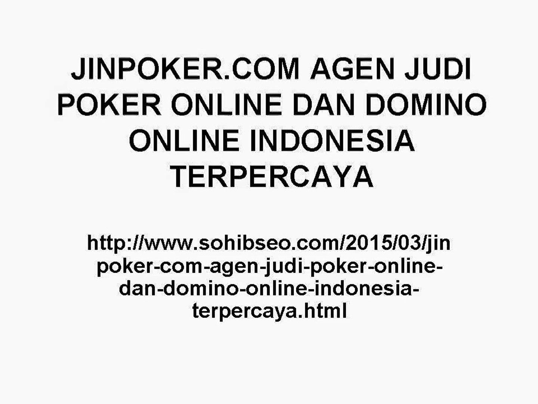 Jinpoker Com Agen Judi Poker Online Dan Domino Online Indonesia Terpercaya Video Dailymotion