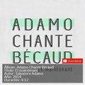 1 ET MAINTENANT - SALVATORE ADAMO -Adamo Chante Bécaud 2014-