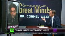 Conversations w/Great Minds P1 - Dr. Cornel West - Morally corrupt Liberals