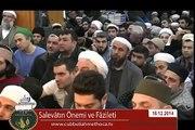 Cübbeli Ahmet Hoca - Salevâtın Önemi ve Fazileti
