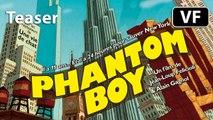 Phantom Boy - Bande-annonce Teaser [VF|HD] (Audrey Tautou, Edouard Baer)