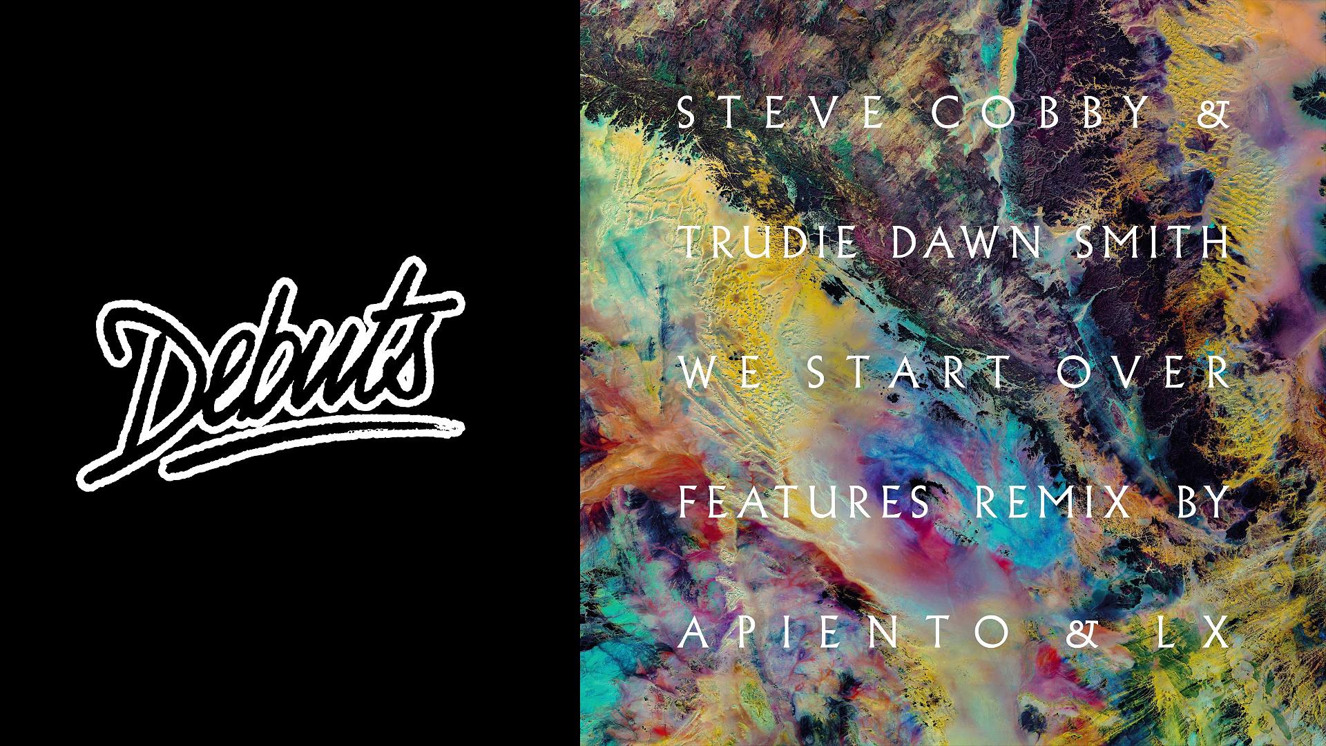 "Steve Cobby ""We Start Over (Tuff City Kids Private Acid Mix)"""