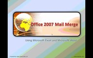 Mail Merge using Word 2007 and Excel 2007