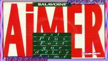 1985-Daniel Balavoine - Aimer Est Plus Fort Que D'Etre Aimé (maxi)