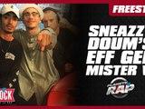 Freestyle de Sneazzy, Mister V,  Doum's. Eff Gee... dans Planète Rap !